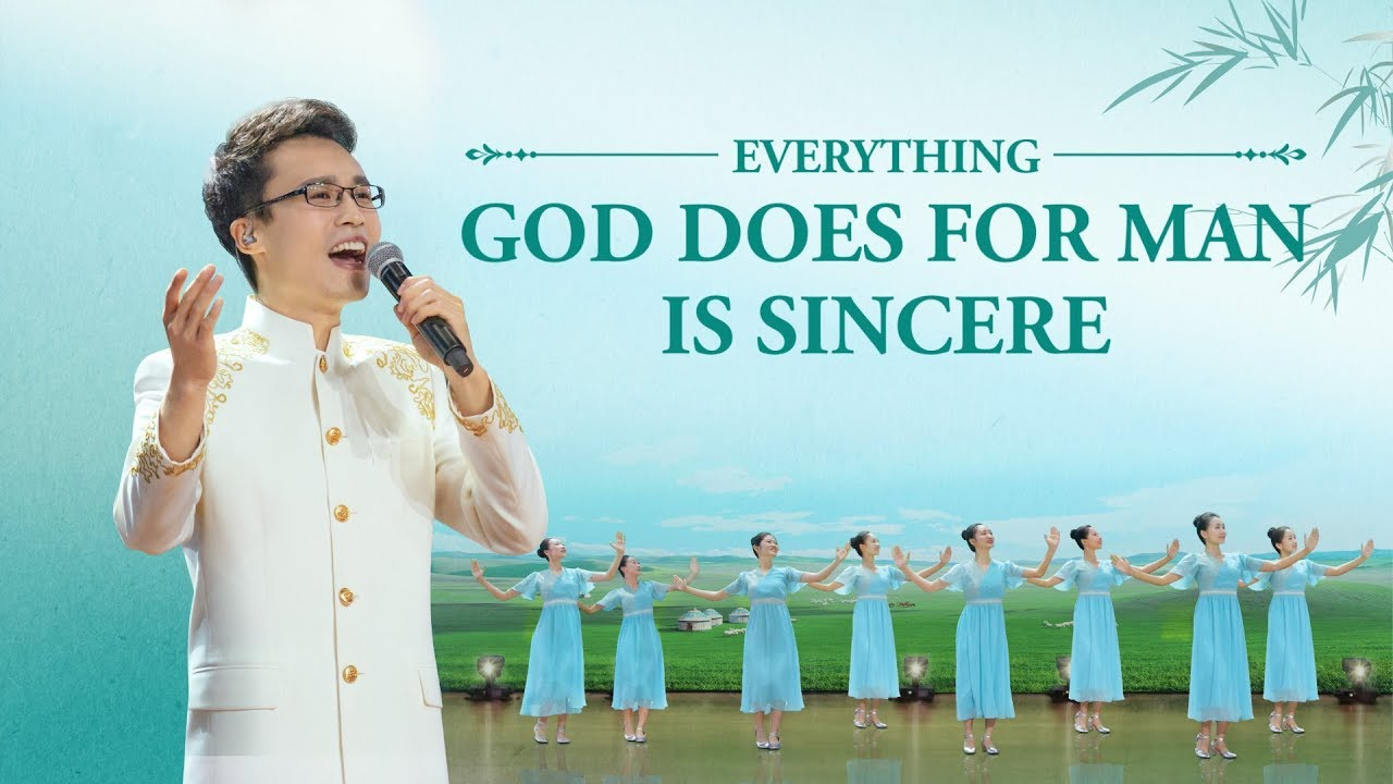 """2019 Praise Hymn   """"Everything God Does for Man Is Sincere"""""""