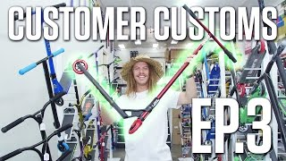 CUSTOMER CUSTOMS EP.3