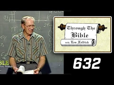 [ 632 ] Les Feldick [ Book 53 - Lesson 2 - Part 4 ] James 1:1-23 |b