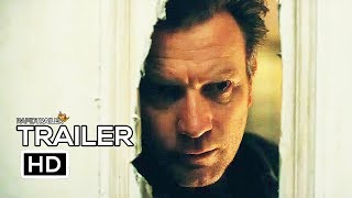 DOCTOR SLEEP Official Trailer (2019) Ewan McGregor, Rebecca Ferguson Horror Movie HD