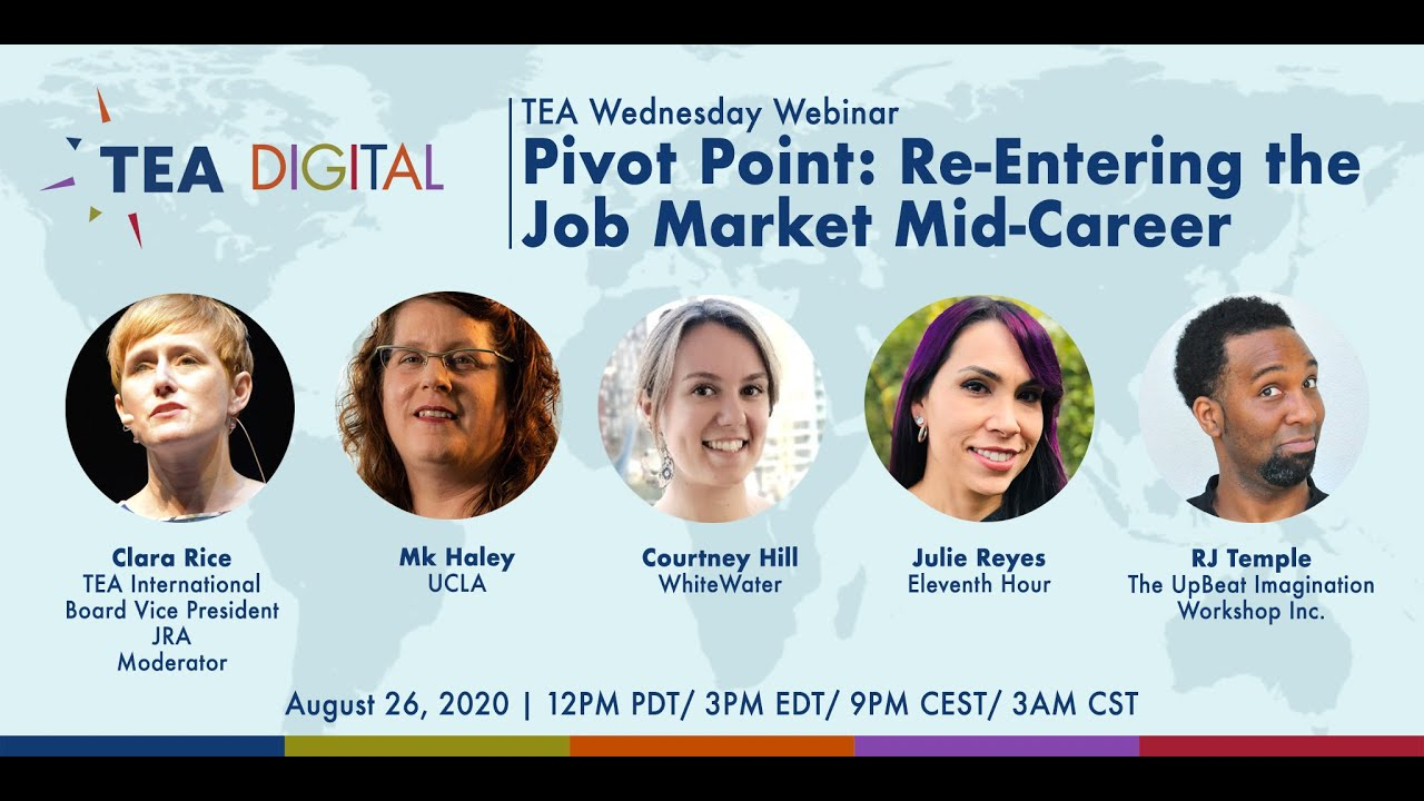 Watch & Listen: TEA Pivot Point: Re-Entering the Job Market Mid-Career