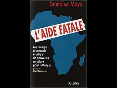 L'Aide Fatale  de Dambisa Moyo
