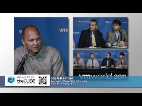 Laz Vekiarides, Dell and Rich Raether, Quarles & Brady, LLP - VMworld 2011 - theCUBE