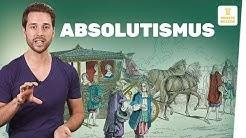 Absolutismus kurz erklärt I Regierungsformen I Geschichte