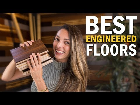 Best Engineered Floors