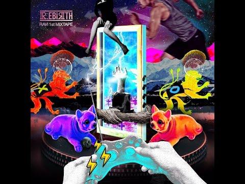라비(Ravi) - 1st MIXTAPE [R.EBIRTH]