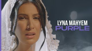 Lyna Mahyem - Purple (Clip officiel)