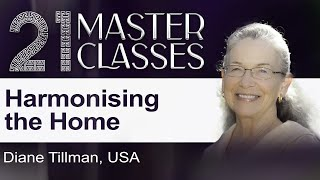 Diane Tillman | Harmonising the Home | 21 Masterclasses | Brahma Kumaris UK
