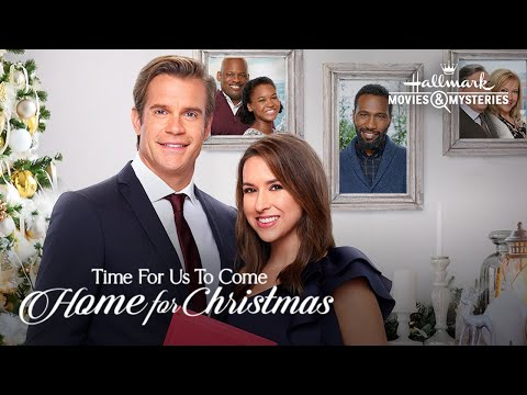Download Preview + Sneak Peek - Time for Us to Come Home for Christmas - Hallmark Movies & Mysteries