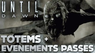 UNTIL DAWN FR | TOTEMS + EVENEMENTS DU PASSE (COMPLET)