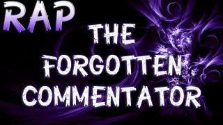 "RAP ♪ ""The Forgotten Commentator"" | Iniquity"