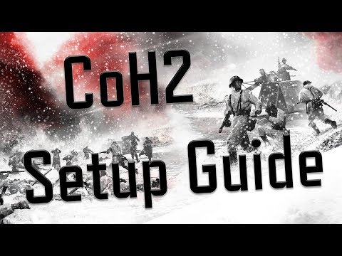 [CoH2] How To Play Company Of Heroes 2 (EP1) - Basic Tutorial And Setup