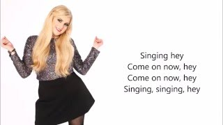 Watch Me Do - Meghan Trainor LYRICS