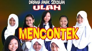 Video DRAMA ANAK SEKOLAH; ULAH dari MENCONTEK download MP3, 3GP, MP4, WEBM, AVI, FLV Juni 2018
