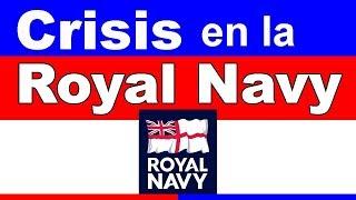 Crisis en la Royal Navy