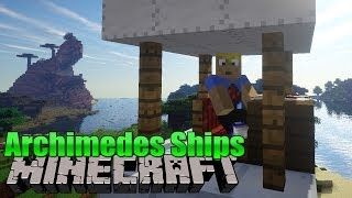 Archimedes Ships! - Minecraft MOD