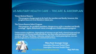 Tricare and the Ameriplan Health & Dental Plans