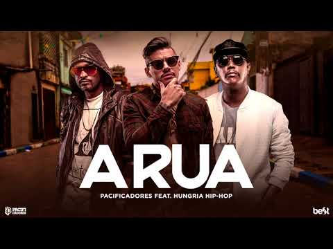Pacificadores - A Rua part Hungria Hip Hop (Official Music)