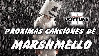 PROXIMA CANCIONES DE MARSHMELLO (JOYTIME II)