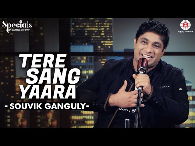 Tere Sang Yaara | Souvik Ganguly | Arko | Specials by Zee Music Co.