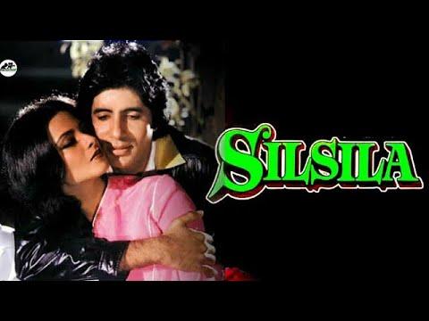 Download Silsila Full Movie 1981 Amitabh bacchan and Rekha Story & Facts    Amitabh bacchan & Rekha Hit Movie
