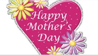 Happy Mother's Day Wishes,Greetings,Sms, Sayings,Quotes,Ecard, Whatsapp Video||theovenfreshbakes