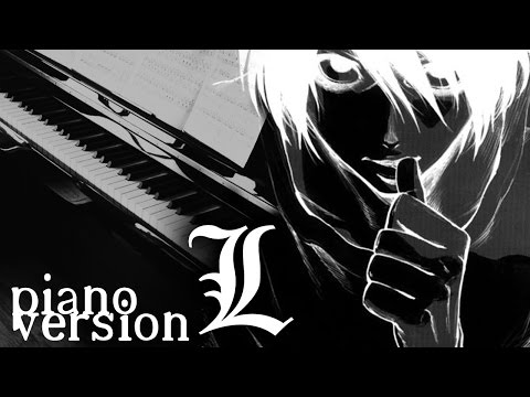 Death Note - L's Theme (Piano Version) Lのテーマ