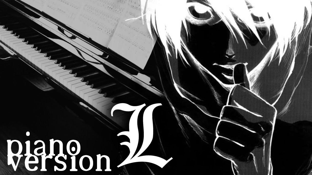 Death Note - L's Theme (Piano Version) Lのテーマ