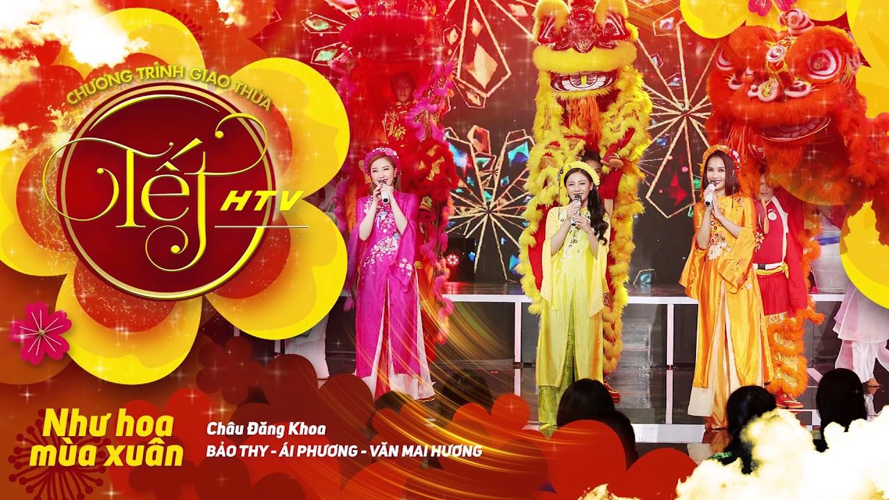 [Audio] Như Hoa Mùa Xuân - Bảo Thy, Ái Phương, Văn Mai Hương   Tết HTV (Official)