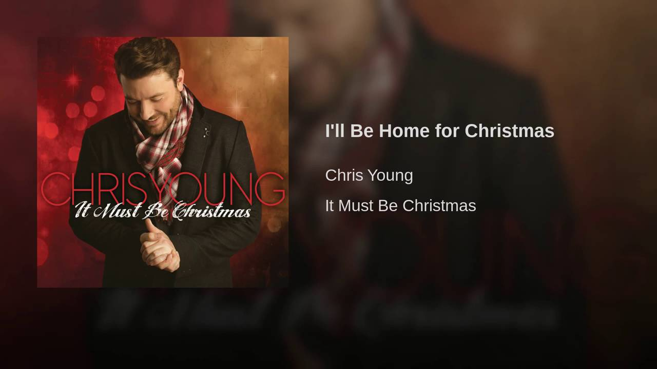 Chris Young - I'll Be Home for Christmas - YouTube