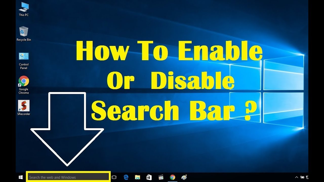 Windows 10 : How To Enable Or Disable Search Box