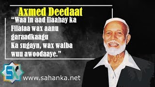 Axmed Deedat | Doodyahankii Islaamka.