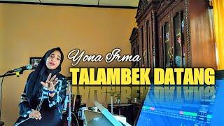Yona Irma -Talambek Datang Ovhi Firsty Cover