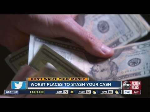 Don't Waste Your Money: The worst places to stash cash in your home