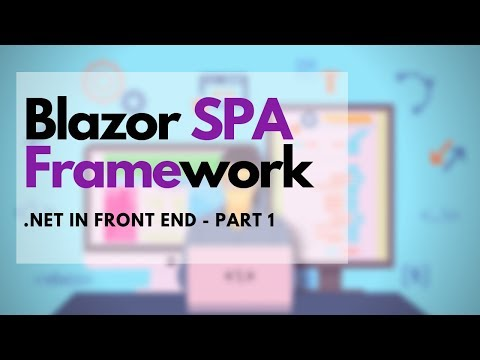 Blazor tutorial - SPA framework for .NET developers (Part - 1) thumbnail