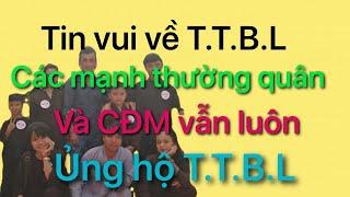 Tin Mới Nhất Về T.T.B.L - CÁC MẠNH THƯỜNG QUÂN và CĐM vẫn ủng hộ - 5 C.H.Ú T.I.Ể.U - T.A.B.B.V.T