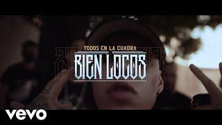 Dharius - Todos En La Cuadra Bien Locos Feat. C-kan, Gera Mx, Santa Fe Klan Y Neto Peña