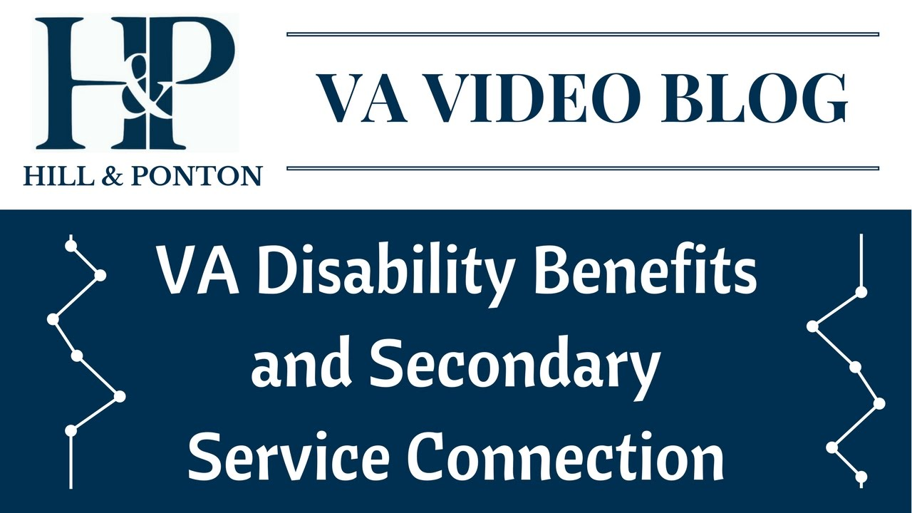 VA Disability Benefits and Secondary Service Connection