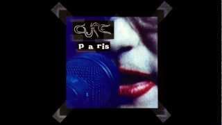 The Cure - Figurehead ( Live Version - Paris 1992)