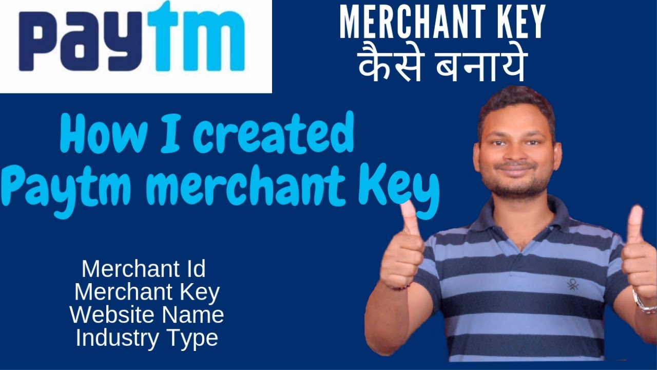 How to create Merchant Key paytm in 2019 | First process to Implement Paytm  business