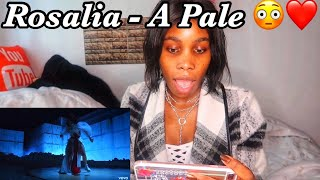 Rosalia - A Pale (Official Video) Reaction