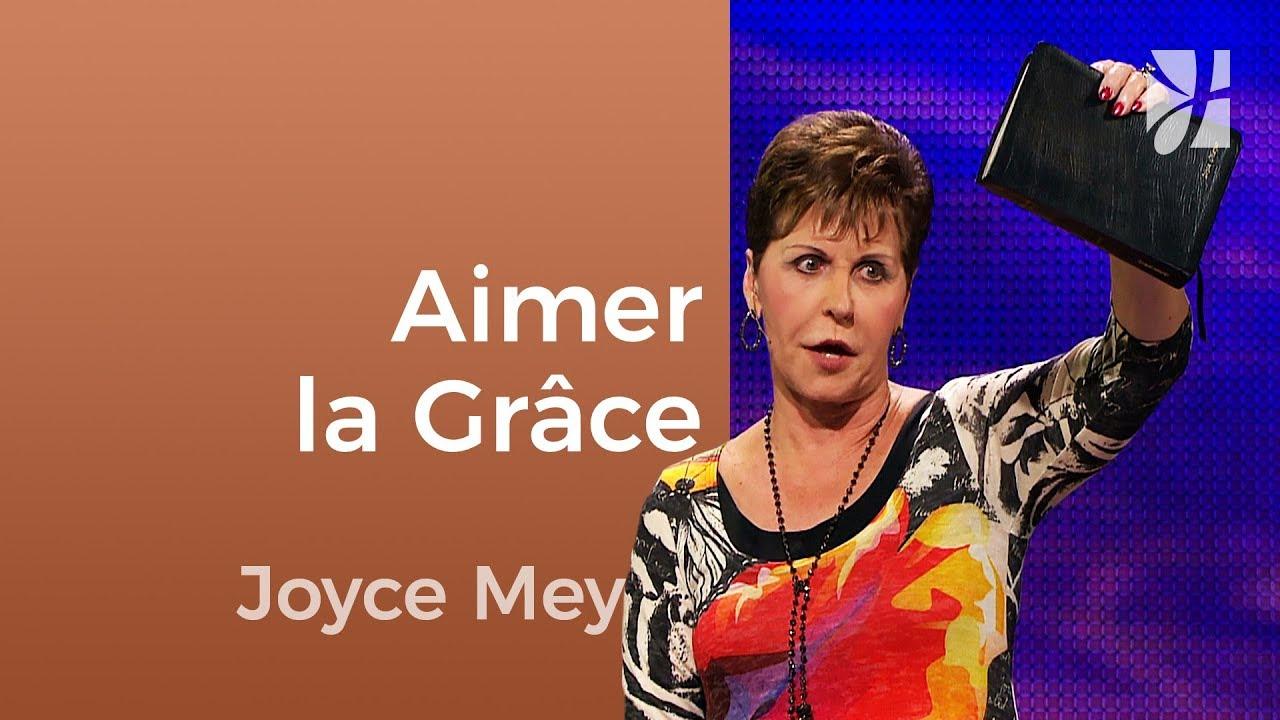 Savez-vous ce qu'est la grâce ? (2/2) - Joyce Meyer - Fortifié par la foi