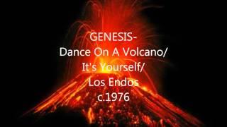 Genesis - Dance On A Volcano/It
