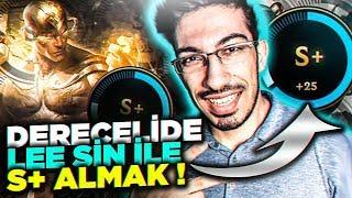 DERECELİ / LEE SİN / S+ ALMAK