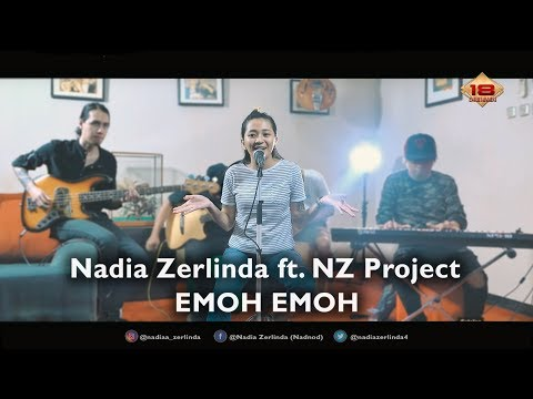 Nadia Zerlinda - Emoh Emoh Ft. NZ Project Mp3