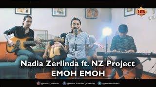 Nadia Zerlinda Emoh Emoh Ft NZ Project