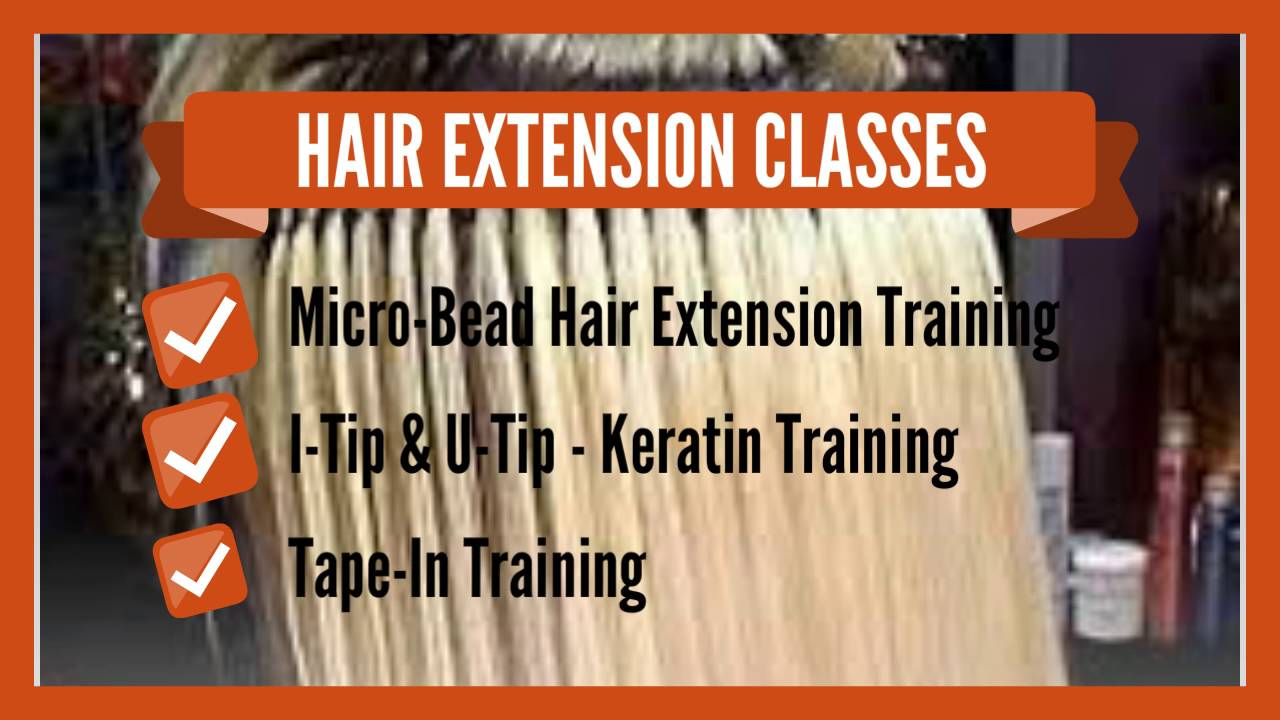 Hair Extension Classes Hair Extension Training Certified Hair