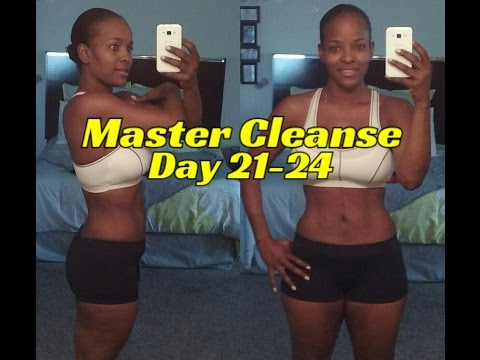 Master Cleanse Vlog ( Day 21-24 )