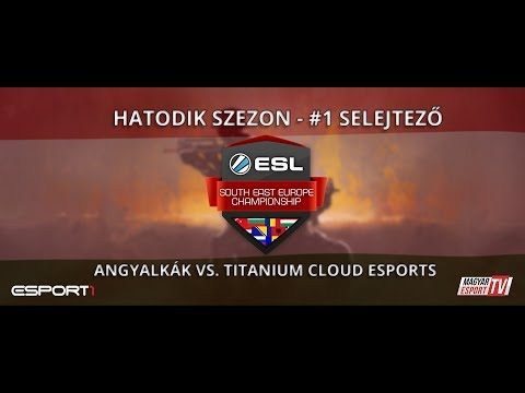 ESL SEC Season VI. CS:GO Qualifier #1 - Angyalkák vs. Titanium Cloud eSports (inferno)