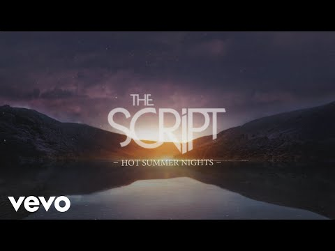 The Script - Hot Summer Nights (Official Lyric Video)